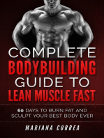 Complete Bodybuilding Guide to Lean Muscle Fast