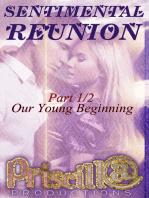 Sentimental Reunion, Part 1/2