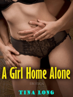 A Girl Home Alone (Erotica)