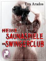 Heiße Saunaspiele im Swingerclub