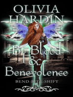 By Blood & Benevolence