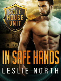 In Safe Hands: The Safe House Series, #1