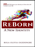 Reborn. A New Identity