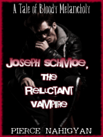 Joseph Schmoe, The Reluctant Vampire (A Tale of Bloody Melancholy)