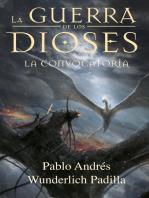 La Convocatoria (La Guerra de los Dioses no 5)