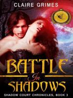 Battle In Shadows
