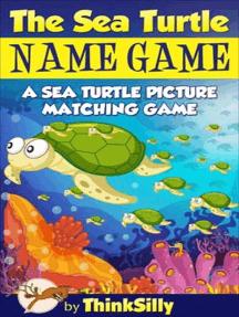 The Sea Turtle Name Game!