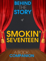 Smokin' Seventeen - Behind the Story (A Book Companion)