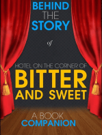 Hotel on the Corner of Bitter and Sweet - Behind the Story