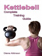 Kettlebell Complete Training Guide