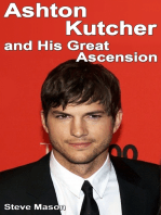Ashton Kutcher and His Great Ascension