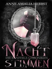 Nachtstimmen: Die Banfhile-Chroniken - Band 1