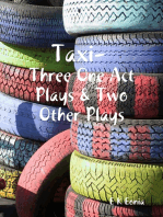 Taxi, Three One Act Plays & Two Other Plays