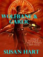 Wolfbane & Garlic