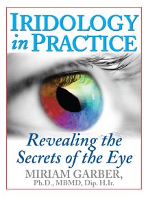 Iridology in Practice: Revealing the Secrets of the Eye