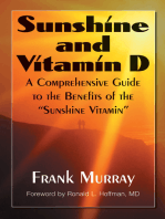 """Sunshine and Vitamin D: A Comprehensive Guide to the Benefits of the """"Sunshine Vitamin"""""""