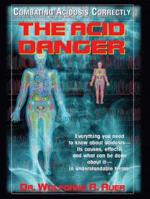 The Acid Danger: Combating Acidosis Correctly
