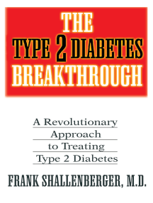 The Type 2 Diabetes Breakthrough: A Revolutionary Approach to Treating Type 2 Diabetes