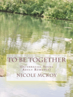 To Be Together (Interracial Young Adult Romance)