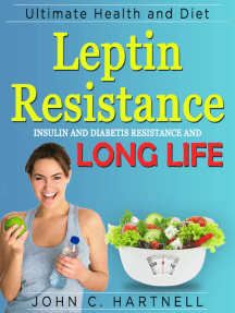 Leptin Resistance: Insulin Resistance Diabetes and Long Life