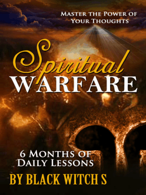 Spiritual Warfare  Master the Power of Your Thoughts by Black Witch S -  Read Online