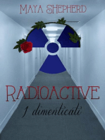 Radioactive 2 - I dimenticati