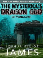 The Mysterious Dragon God Of Yonaguni (An Arcadia Jones Mystery, #4)
