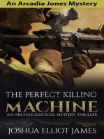 The Perfect Killing Machine (An Arcadia Jones Mystery, #3)