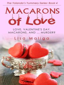 Macarons of Love: The Yolanda's Yummery Series, #4