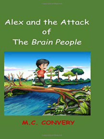 Alex and the Attack of the Brain People