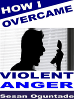 How I Overcame Violent Anger