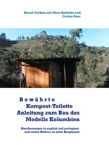 """Bewährte Kompost-Toilette: Anleitung zum Selbstbau des """"Modell Kolumbien"""""""