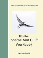 Resolve Shame And Guilt Workbook