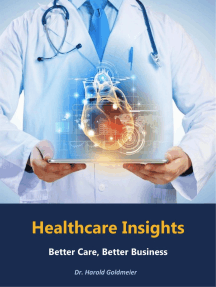 Healthcare Insights: Better Care, Better Business