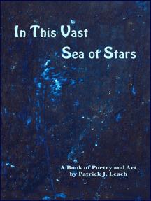 In This Vast Sea of Stars