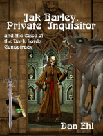 Jak Barley, Private Inquisitor and the Case of the Dark Lords Conspiracy