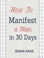 How To Manifest A Man In 30 Days