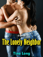 The Lonely Neighbor (Erotica)