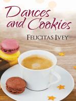 Dances and Cookies