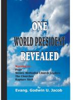 One World President Revealed