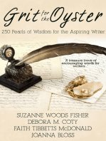 Grit for the Oyster:250 Pearls of Wisdom for Aspiring Writers
