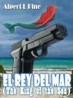 El Rey Del Mar (The King of the Sea)