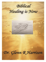 Biblical Healing Is Now
