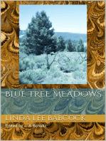 Blue Tree Meadows