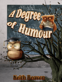 A Degree of Humour: Mischievous and Memorable Moments in Academe