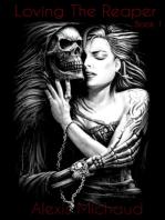 Loving the Reaper