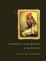 A Tongue in the Mouth of the Dying