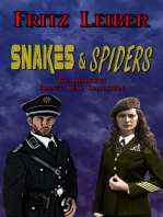 Snakes & Spiders