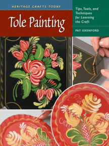 Tole Painting: Tips, Tools, and Techniques for Learning the Craft