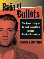 Rain of Bullets